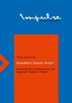 Timm Kunstreich - Grundkurs Soziale Arbeit